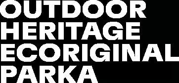 OUTDOOR HERITAHE ECORGINAL PARKA